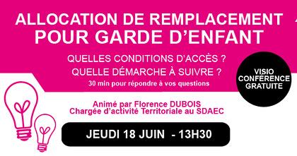 VISIO CONFÉRENCE :ALLOCATION DE REMPLACEMENT POUR GARDE D''ENFANTS_Jeudi 18 juin_Inscrivez-vous